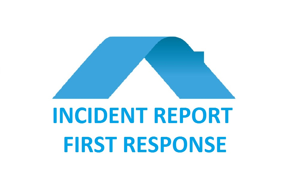 Incident Report - First Response