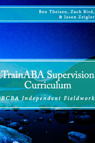 TrainABA - BCBA Experience Supervision Form (Copyright BACB. Visit BACB.com for more info.)